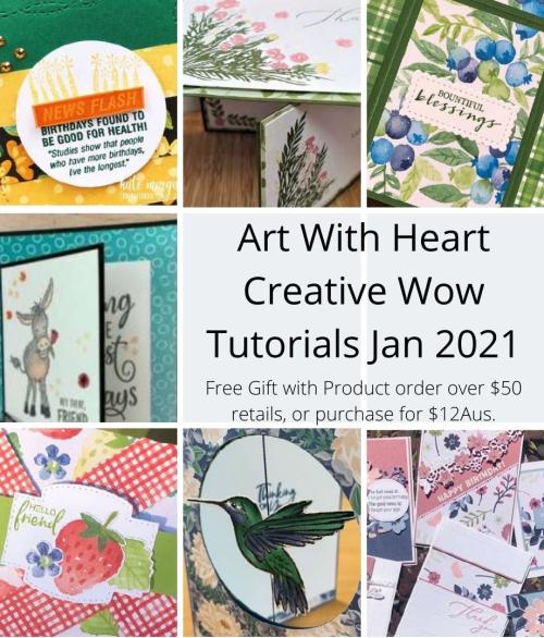 Art With Heart Creative Wow Tutorials Jan 2021